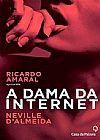 Capa do livro Dama Da Internet, Nevelle D`Almeida