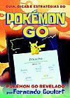 Capa do livro Pokémon Go, Guia, Dicas e Estratégias, Fernando Goulart
