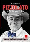Capa do livro Pizzolato. Não Existe Plano Infalível, Fernanda Odilla