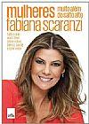 Capa do livro Mulheres, Muito Além do Salto Alto, Fabiana Scaranzi