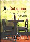 Capa do livro Rio Botequim: 50 Bares E Botequins Com A Alma Carioca, Paulo Thiago De Mello