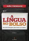 Capa do livro A Língua no Bolso, João Trindade Pai