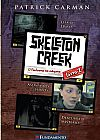 Capa do livro O Fantasma na Máquina - Volume 2. Série Skeleton Creek, Patrick Carman