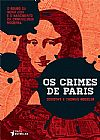 Capa do livro Os Crimes de Paris, Dorothy Hoobler e Thomas Hoobler