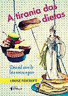 Capa do livro A Tirania das Dietas, Louise Foxcroft