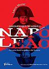 Capa do livro O Homem que Se Achava Napoleão, Laure Murat