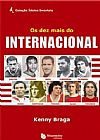 Capa do livro Os Dez Mais do Internacional, Kenny Braga