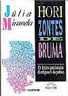 Capa do livro Horizontes de Bruma, Júlia Miranda