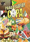 Capa do livro Mini Culinaria - Para Devorar a Copa, Varios