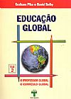 Capa do livro Educação Global vol. 02 - O Professor Global o Currículo Global, Graham Pike