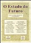 Capa do livro O Estado do Futuro, Ives Gandra Martins