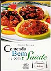 Capa do livro Comendo Bem e com Saúde - Entradas e Saladas, Andre Boccato