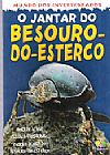 Capa do livro Mundo dos Invertebrados - O Jantar do Besouro-do-Esterco, Clint Twist