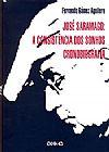 Capa do livro José Saramago: A Consistência dos Sonhos Cronobiografia, Fernando Gomez Aguilera
