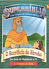 Capa do livro SuperBíblia Uma Viagem ao Universo Bíblico - O Sacrifício de Abraão, Varios