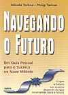 Capa do livro Navegando o Futuro, Mikela Tarlow