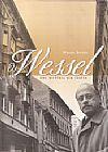 Capa do livro Os Wessel - Uma História Sem Cortes, Wessel István