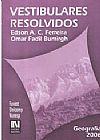 Capa do livro Vestibulares Resolvidos - Geografia - 2006, Edson A. C. Ferreira