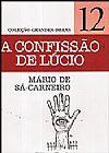 Capa do livro A Confissão de Lúcio - Col. Grandes Obras - vol. 12, Mário de Sá-Carneiro