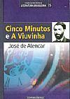 Capa do livro Cinco Minutos e A Viuvinha - Col. Grandes Mestres da Literatura Brasileira, José de Alencar