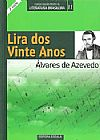 Capa do livro Lira dos Vinte Anos - Col. Grandes Mestres da Lit. Brasileira, Álvares de Azevedo