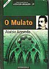 Capa do livro O Mulato - Col. Grandes Mestres da Lit. Bras., Aluísio Azevedo