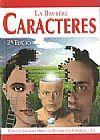 Capa do livro Caracteres - Col. Grandes Obras do Pens. Universal -, La Bruyere