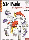 Capa do livro São Paulo e o Imperador da China - Série Paralelepípedos, Luiz Bras