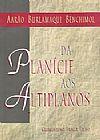 Capa do livro Da Planície aos Altiplanos, Aarão Burlamaqui Benchimol