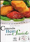 Capa do livro Comendo bem e com saúde - Peixes e Frutos do Mar, André Boccato