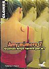 Capa do livro Amy Número 7 - Quantas Amys Haverá por aí?, Marilyn Kaye