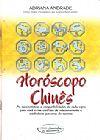 Capa do livro Coleção Caminhos da Harmonia Horóscopo Chinês, Adriana Andrade
