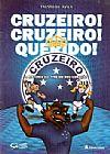 Capa do livro Cruzeiro! Cruzeiro! Cruzeiro! - A história do time do meu coração, Fausto de Ávlia