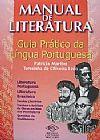 Capa do livro Manual de Literatura - Guia Prático da Língua Portuguesa, Patrícia Martins / Teresinha de Oliveira Ledo