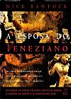 Capa do livro A Esposa Do Veneziano, Nick Bantock