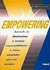 Capa do livro Empowering - Levando o Funcionário a Assumir Responsabilidades e Riscos Associados com suas Decisões, L. Kristi Long
