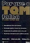 Capa do livro Por Que o TQM Falha e Como Evitar Isso?, Vários