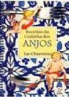 Capa do livro 9Receitas Da Cozinha Dos Anjos, Lia Chiaverini
