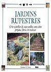 Capa do livro Jardins Rupestres - Crie o Jardim de Seus Sonhos Com Estes Projetos Fáceis de Realizar, Graham A. Pavey
